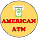AMERICAN ATM EARN MONEY ONLINE by TECH SUPERMOON ( First Sound of Technology)