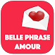 Belles phrases d'amour 2017 by geeksoukaina