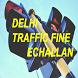 e Challan Delhi by Murugan Vellaichamy