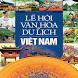 Lễ Hội Dân Gian Việt Nam by Nguyen Tien Su