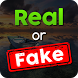 Real or Fake by lcmobileapp79