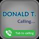 Call Donald Trump fake by Fake-Call Me Developer