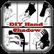 DIY Hand Shadows by Kayla Azriel