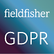 GDPR: The Complete Guide by Fieldfisher