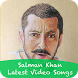 Salman Khan Latest Video Songs by Super Star Heros