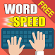 Word Speed - fast typing game by bluebear