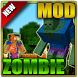 Mods and Addons Zombie for MCPE by Life-Mods