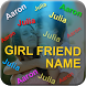 GirlFriend Name Live Wallpaper by Axion MobiSolution