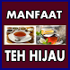 Manfaat Teh Hijau by Bazla_Apps Studio