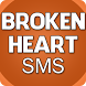 Broken Heart SMS by Family Aapps