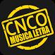 CNCO Musica Letra