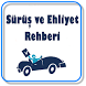 Sürüş ve Ehliyet Rehberi