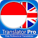 Indonesian English Translator ( Text to Speech ) by Translator Pro