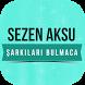 Sezen Aksu - Şarkıları Bulmaca by Songs & Quizzes