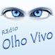 Rádio Olho Vivo by BRLOGIC