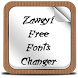 Zawgyi Free Fonts Changer by Free Samsung Fonts for Android Device