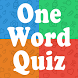 One Word Quiz by BorneoMobile