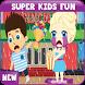 Super Kids Fun