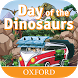 Day of the Dinosaurs by Oxford University Press ELT.