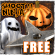 Shoot!! Ninja: Halloween Free by Tofu Brain Studio
