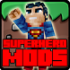 SuperHero Mod for Minecraft PE by Dieushop