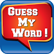 Guess My Word! by 101 Apps, Inc.