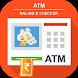 ATM Balance Checker by Smarty App Studio