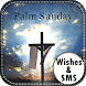 Palm Sunday Wishes-SMS by Angle Wishes