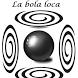 La bola loca by Tuinnigames