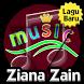 Lagu Malaysia Ziana Zain by Indah Developer