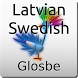 Latvian-Swedish Dictionary by Glosbe Parfieniuk i Stawiński s. j.