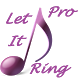 Let It Ring Pro by Tech Mutators