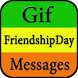 Gif Friendship Day Messages Collection by Creative Gif Store