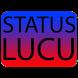 Status Lucu by Mrbarger