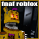 New Fnaf Roblox Guide: (Five Nights at Freddy) by RBLX Inc.