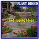 Landscaping Ideas by Flast Droid