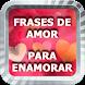 Frases de Amor para Enamorar by Herbert Delgado Mercado