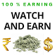 Free Paytm Cash and Paypal Money - Watch and Earn by Dafaq Developers
