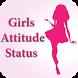Stylish Girls Attitude Status by Sai Developer