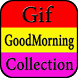 GIf Good Morning Collection by Creative Gif Store