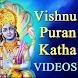 Vishnu Puran Katha Videos in All Languages