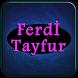 Ferdİ Tayfur Şarkıları Tamamlandı by Neverstop Devz