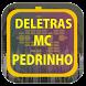 MC Pedrinho de Letras by Karin App Collection