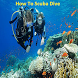 How to Scuba Dive Guide by Sweep Unders