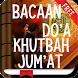 Bacaan Doa Khutbah Jumat by Hadits Shahih Apps