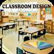 Classroom Design by Riri Developer