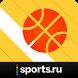 Баскетбол+ Sports.ru by Sports.ru