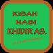 Nabi Khidir AS + Kisahnya by GreenStudioQ