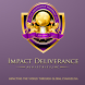 Impact Deliverance Ministries by Kingdom, Inc
