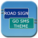 GO SMS Pro Road Sign Theme by Pollanza